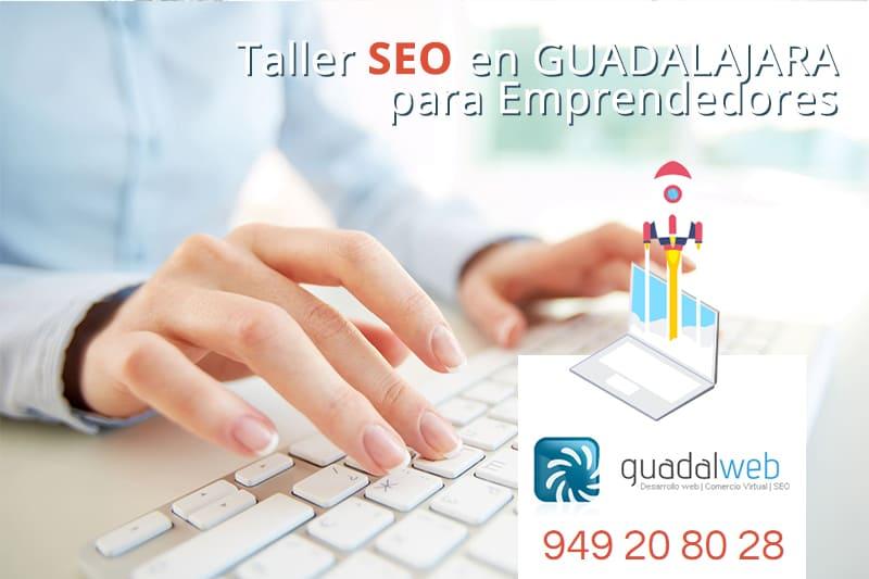 Guadalweb convoca el 4º Taller de SEO para Autónomos en Guadalajara